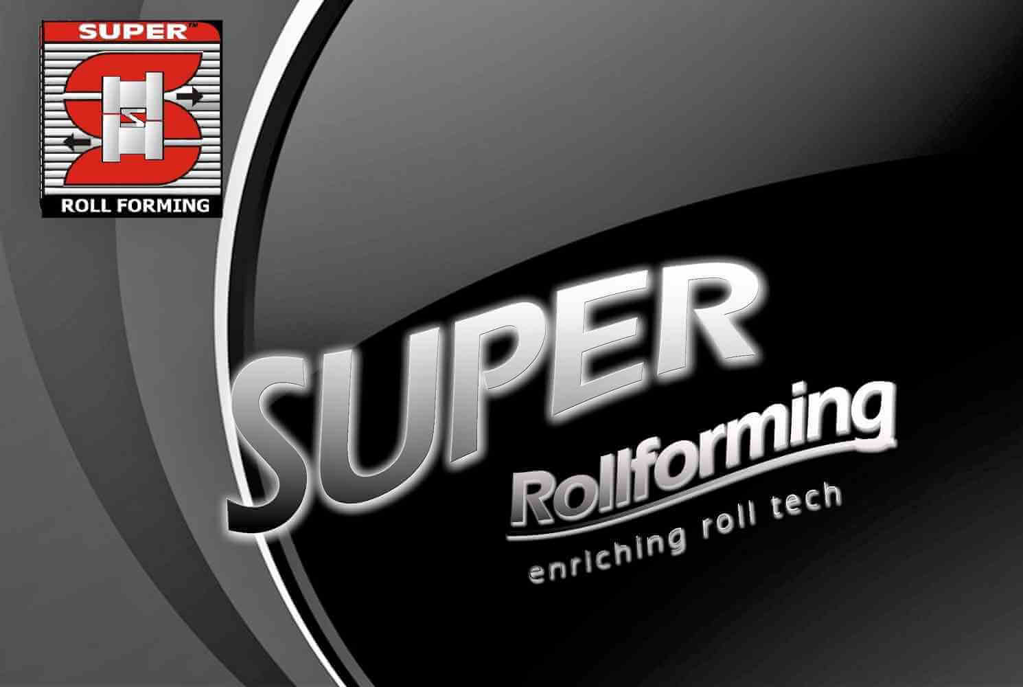 Super Roll Forming